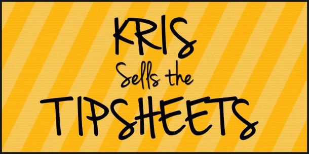 KrisSellTheTipSheets